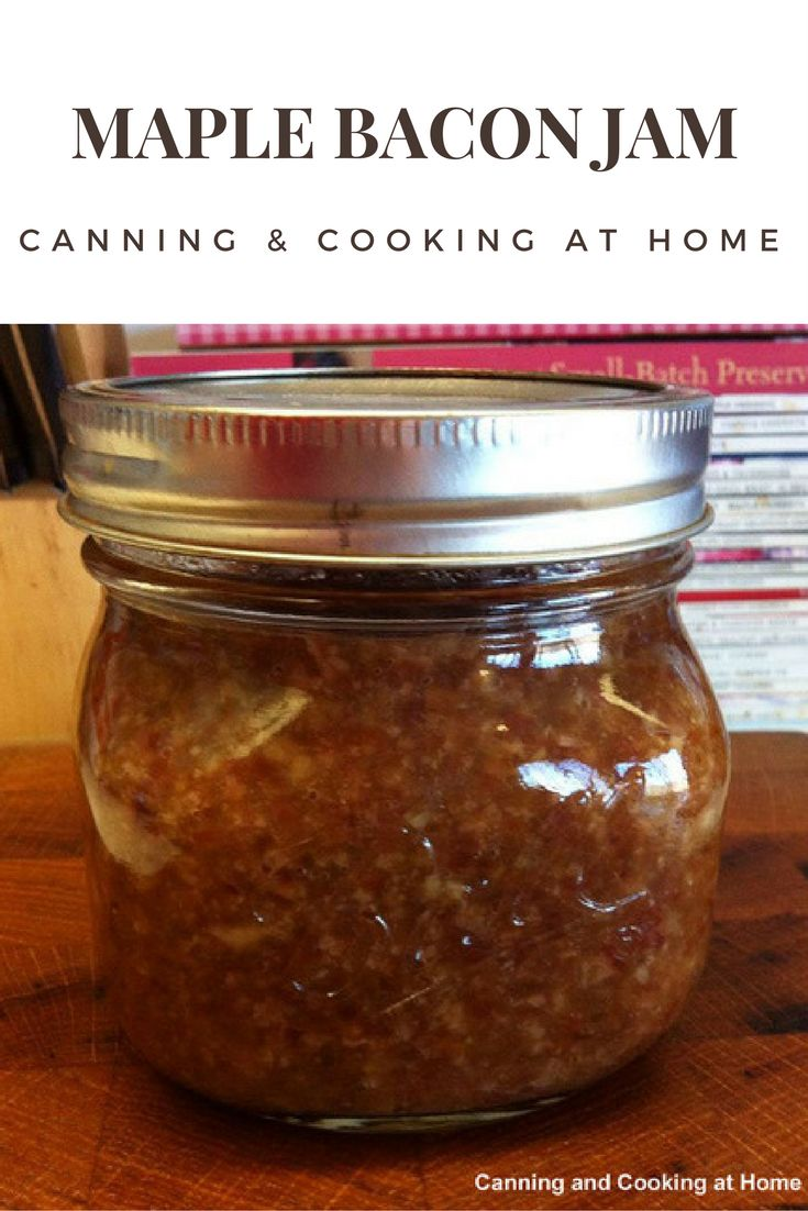 Maple Bacon Jam by Canning and Cooking at Home