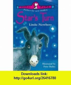 Stars Turn (9780552549431) Linda Newbery , ISBN-10: 0552546550  , ISBN-13: 978-0552549431 ,  , tutorials , pdf , ebook , torrent , downloads , rapidshare , filesonic , hotfile , megaupload , fileserve