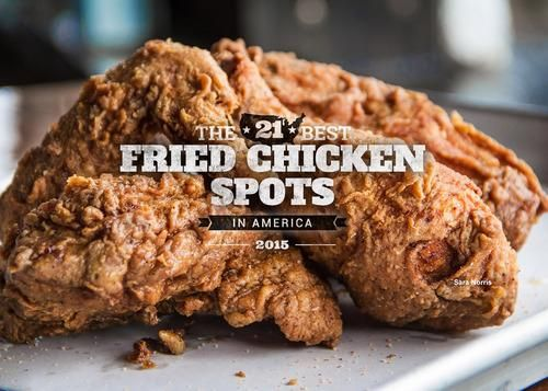 Are These the 21 Best Fried Chicken Spots in America?