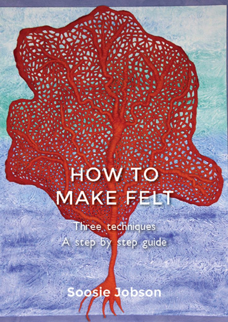 How to make felt 3 techniques PDF Version - pinned by pin4etsy.com