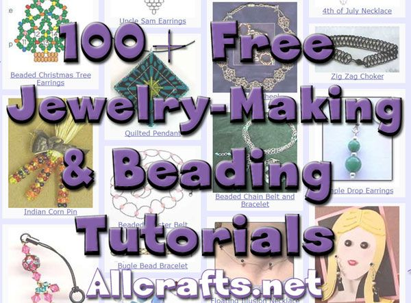 100  Free Jewelry-Making and Beading Tutorials