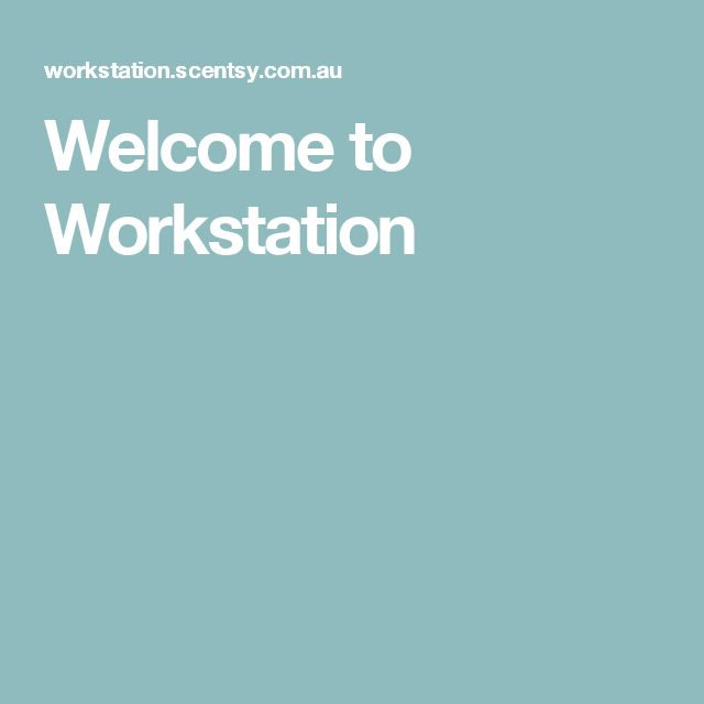 Welcome to Workstation
