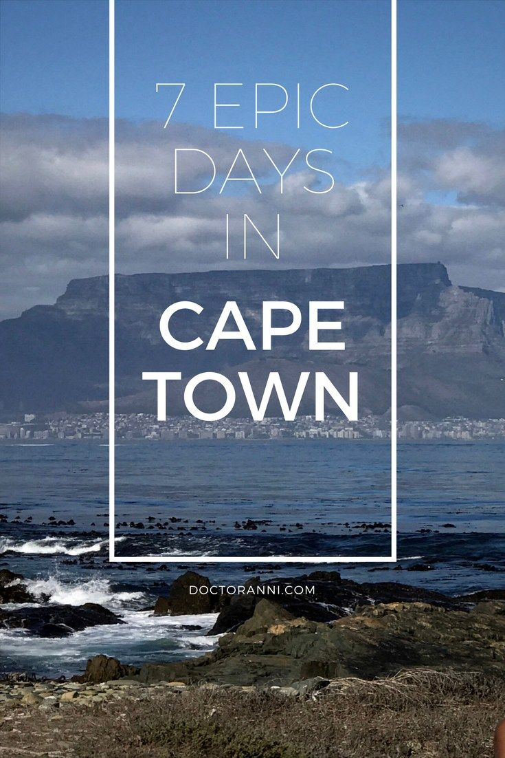 A complete 7-day Cape Town. South Africa itinerary!