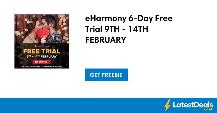 eHarmony 6-Day Free Trial 9TH - 14TH FEBRUARY