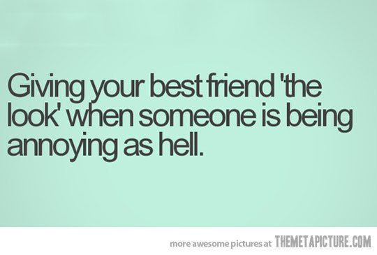 funny friendship quotes  | Quotes Funny Best Friend Quotes Tumblr Quotes Bestfriend Yes You
