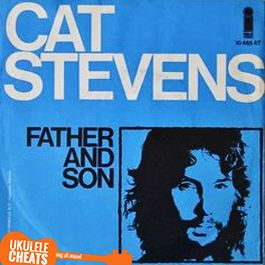 Cat Stevens - Father And Son Ukulele Chords On UkuleleCheats.com - Chods, Tabs, Transpose by Voice Range, Video Tutorials. Match the song to your voice.