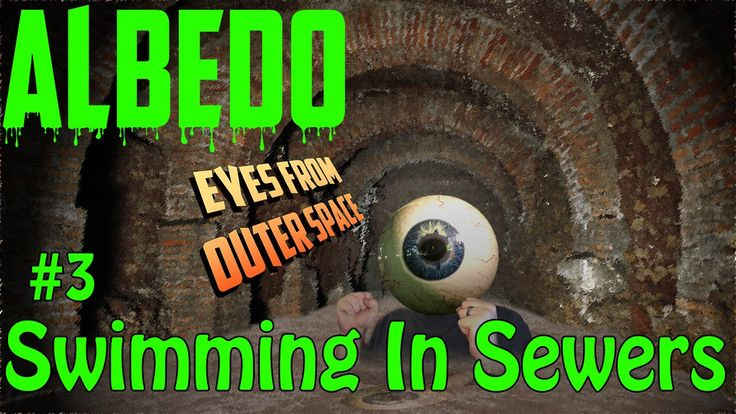 Swimming in the Sewer   Albedo Walk through part 3