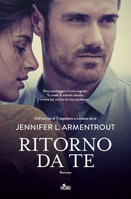 Leggere Romanticamente e Fantasy: Recensione in anteprima: RITORNO DA TE di Jennifer...