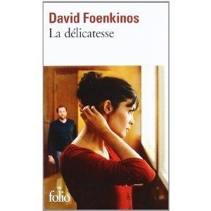 La délicatesse : mon premier Foenkinos, et certainement pas le dernier !