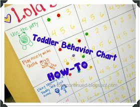 ToBeContinued: How-To...make a toddler behavior chart