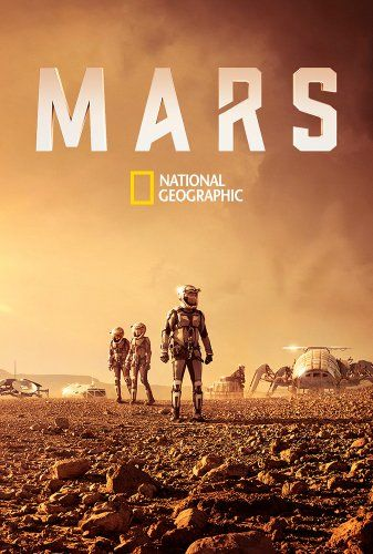 MARS - (2016) - National Geographic