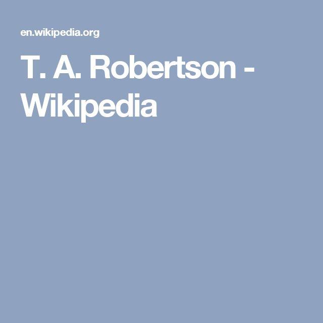 T. A. Robertson - Wikipedia