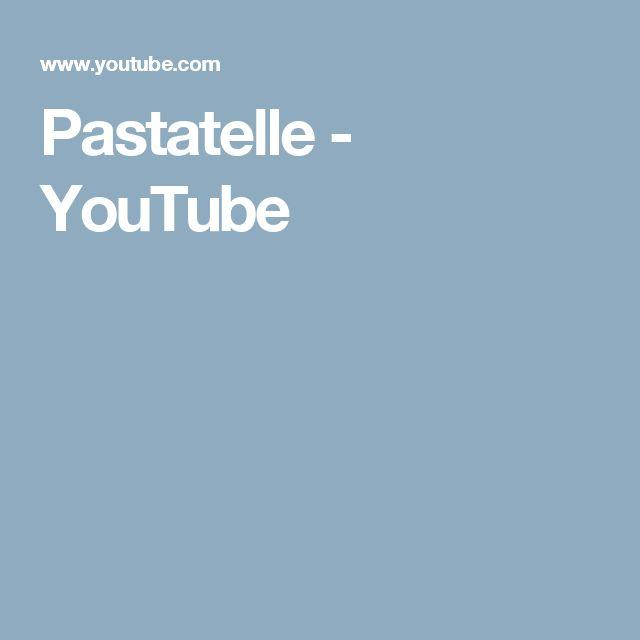 Pastatelle - YouTube