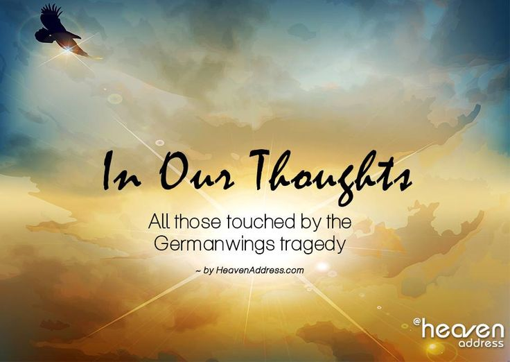 In Our Thoughts ~ All those touched by the Germanwings tragedy