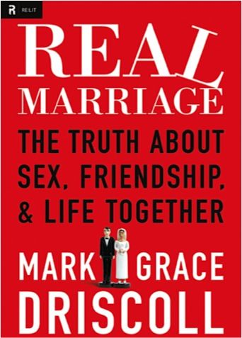 Bargain e-Book: Real Marriage {by Mark Driscoll} ~ $2.99!