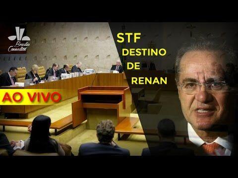 Ao Vivo - STF - Renan sai ou fica?