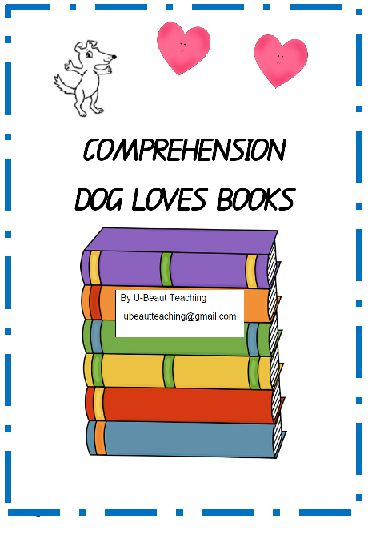 Grade - Year 1 – Year 3, Subject - English Language Arts - EMOTIONS C2C Unit 1 Dogs Love Books by Louise Yates ACARA By U-BEAUT-TEACHINGComprehension exercises to make connections to build up literal and inferred meaning. Exercises include *sentence structure *order of events *cloze passage *verbs *inferred meaning Year 1 ACARA C2C for teachersSubjects: English Language Arts, Vocabulary, EFL - ESL - ELDGrades 1st&n...