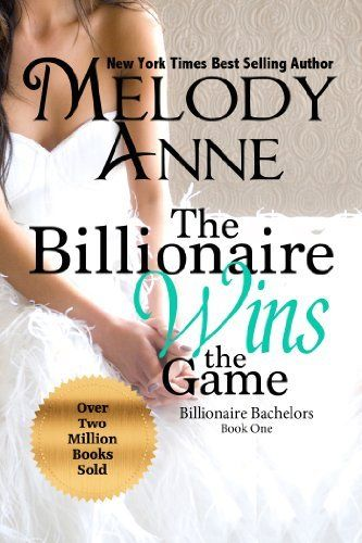 The Billionaire Wins the Game (Billionaire Bachelors - Book One) by Melody Anne, http://www.amazon.com/dp/B005HXFVGS/ref=cm_sw_r_pi_dp_yYVitb136G5AT