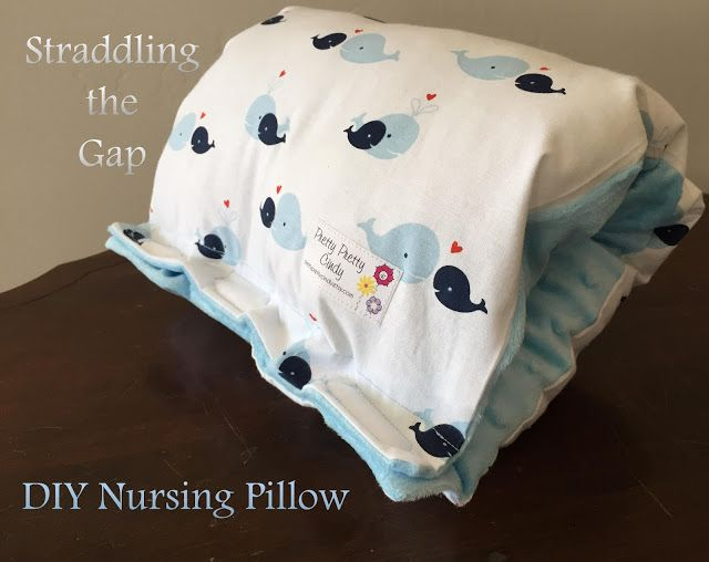 Straddling the Gap: DIY Nursing Pillow