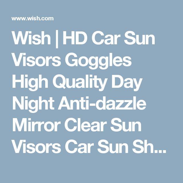 Wish | HD Car Sun Visors Goggles High Quality Day Night Anti-dazzle Mirror Clear Sun Visors Car Sun Shade Visor Dazzling Goggles