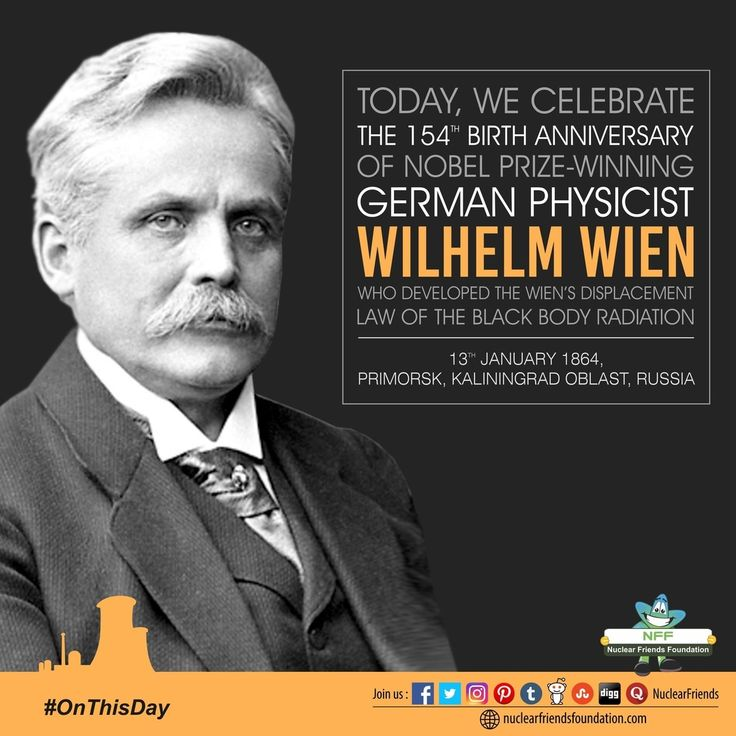 #OnThisDay Today we celebrate the 154th birth anniversary of #NobelPrize winning German physicist Wilhelm Wien who developed the Wiens displacement law of the black body radiation. Wien is best known for his work on heat radiation which resulted in among others his laws on displacement (1893) and distribution (1896) and earned him the 1911 Nobel Prize in Physics. Wien also made contributions to the study of cathode rays (electron beams) X-rays and canal rays (positively charged atomic…