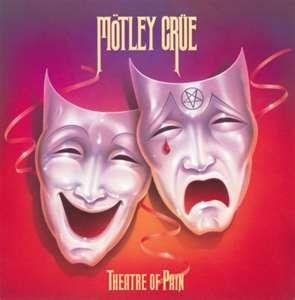 Motley Crue: Theatres, Mötley Crüe, Album Covers, Favorite Music, Boys Rooms, Pain, Favorite Album, Sweet Home, Motley Crue