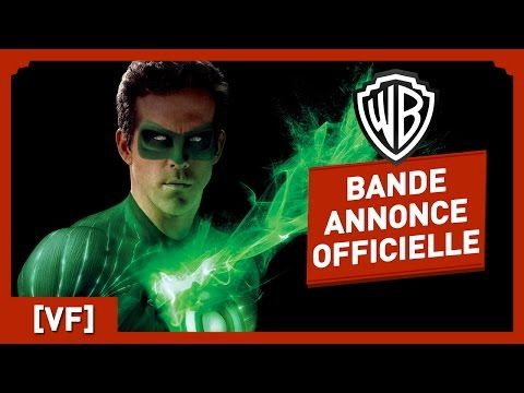 Green Lantern - Bande Annonce 2 Officielle (VF) - Ryan Reynolds / Blake Lively / Peter Sarsgaard - YouTube