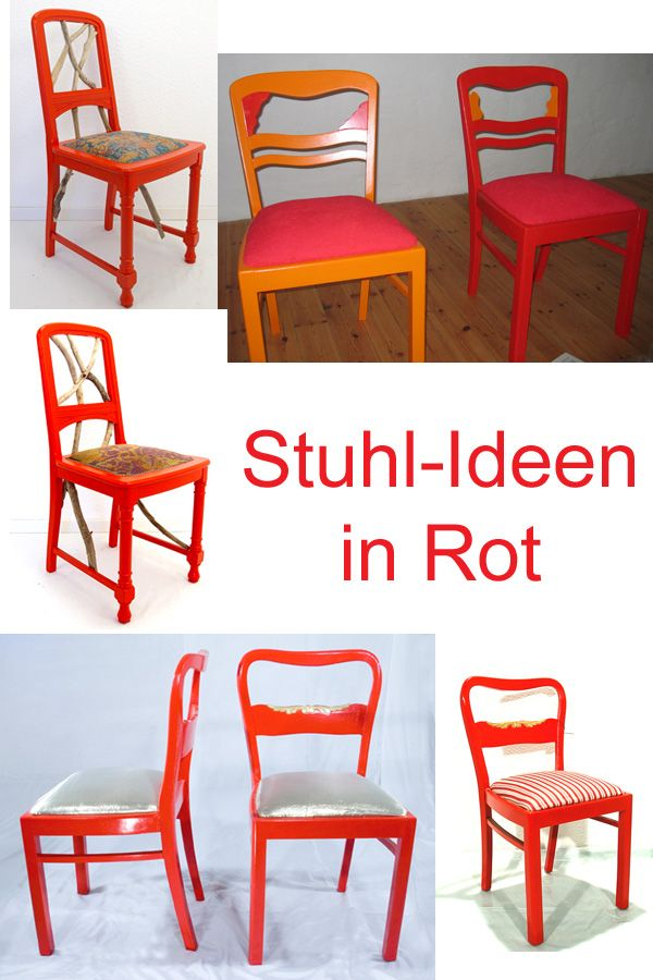 Alte Stuhle Neu Gestalten Upcycling Und Recycling Alter Stuhle Stuhle Rot Anmalen Roter Oko Lack Ideen Fur Ein Stuhl Neu Gestalten Alte Stuhle Bunte Stuhle