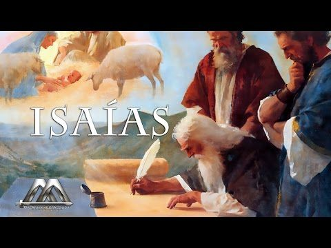 "LIBRO DE ISAIAS No.1 ""INTRODUCCION AL LIBRO DE ISAIAS"" - YouTube"