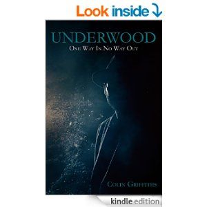 Underwood eBook: Colin Griffiths: Amazon.co.uk: Kindle Store
