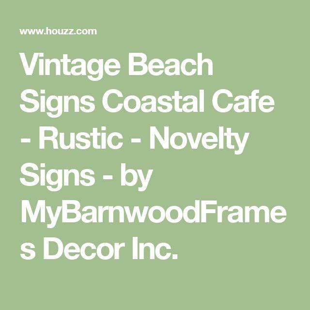 Vintage Beach Signs Coastal Cafe - Rustic - Novelty Signs - by MyBarnwoodFrames Decor Inc.