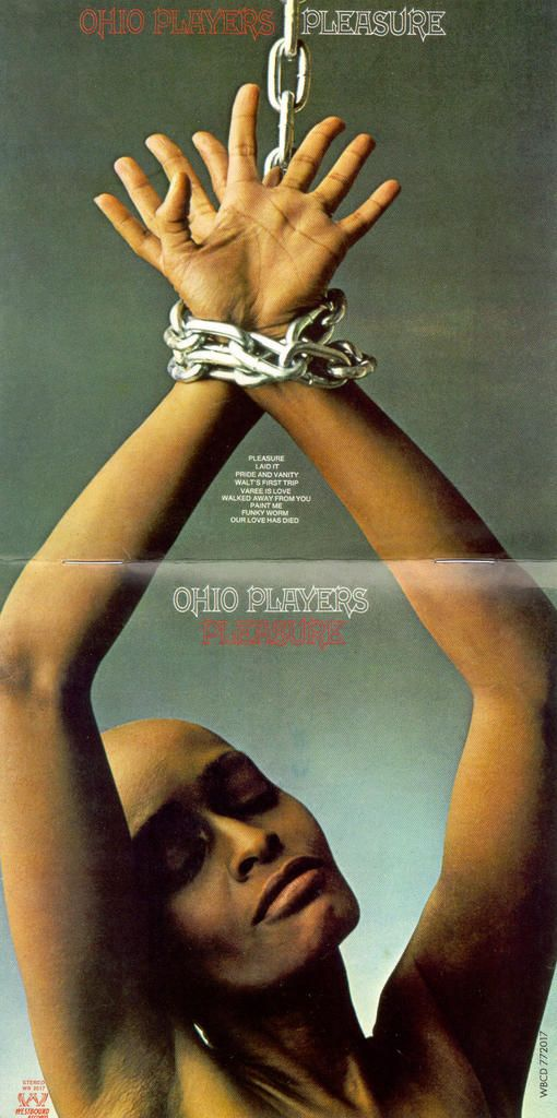 Ohio Players, Pleasure, 1972 - Had this LP but sold it a few years ago!