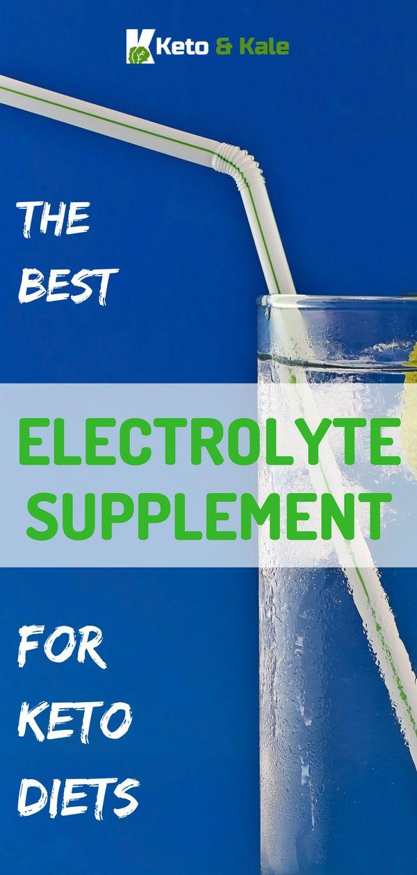 Best Electrolyte Supplement for Keto   Keto Diet Suplement 12