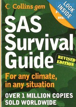 SAS Survival Guide 2E (Collins Gem): For any climate, for any situation: John 'Lofty' Wiseman: 9780061992865: Amazon.com: Books