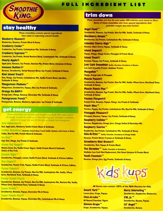 Smoothie king menu (I recommend mangosteen maddness)