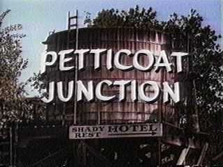 Petticoat Junction...I can hear that train to Hooterville now.....