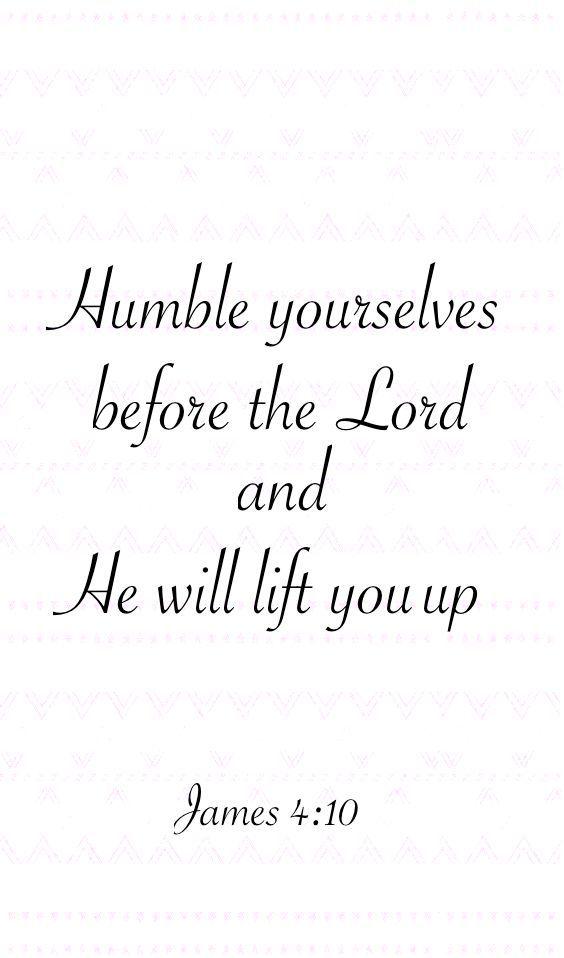 ~ James 4:10