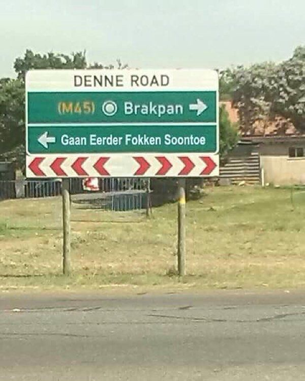 Rather go the other way. . . #brakpan #benoni #boksburg #tapidtriangle #southafrica - Enjoy the Shit South Africans Say! #CapeTown #africa #comedy #humor #braai #afrikaans