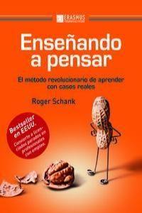 Enseñando a pensar: el método revolucionario de aprender con casos reales / Roger C. Schank; traducción, Carlos Ezquerra. -- 1ª ed. -- Barcelona : Erasmus Ediciones, 2013.  Índice de contenidos: La educación basada en el proceso cognoscitivo -- ¿Cómo enseñamos a los niños a caminar y hablar? -- ¿Qué es lo que no se puede enseñar? -- Doce procesos cognoscitivos que subyacen en el aprendizaje -- Aprender de la vida real: los proyectos considerados -- Un diálogo socrático (...)
