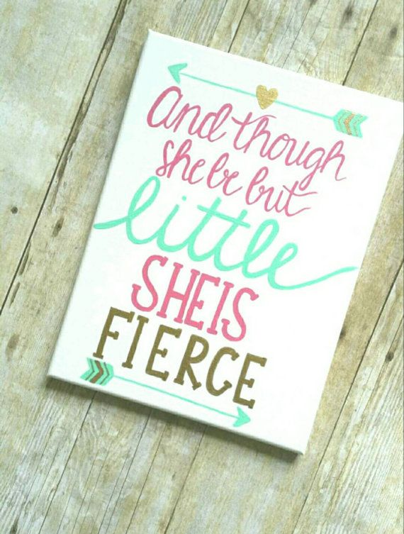 And Though She Be But Little She Is Fierce Hand by LDTCreates