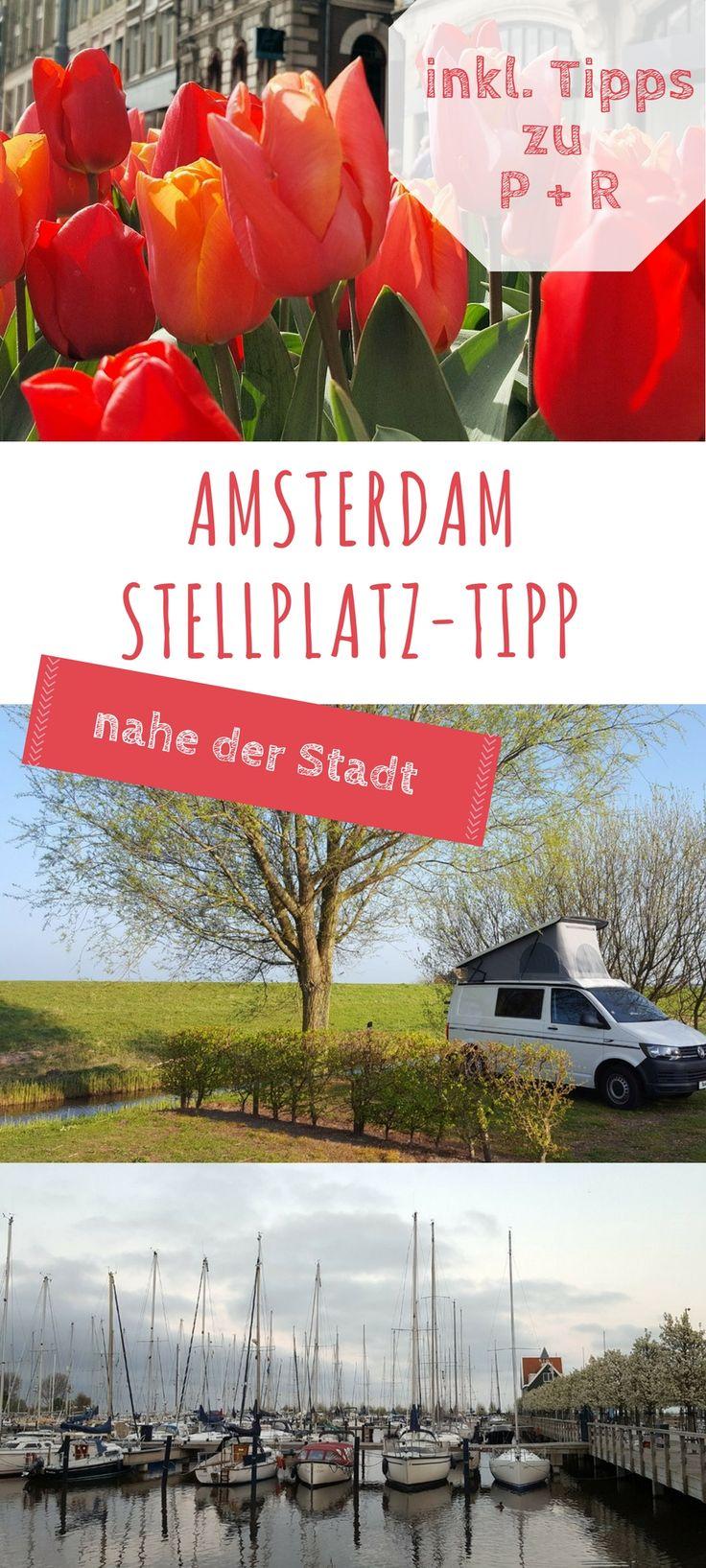 Stellplatz nahe Amsterdam für deinen Städtetrip mit Campervan oder Wohnmobil. #vanlife #camping #amsterdam