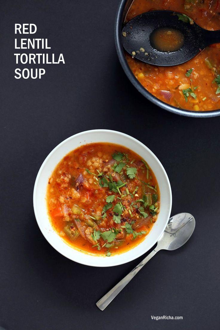 Easy Tortilla Soup with Red lentils. 1 Pot 30 minutes! Vegetarian Tortilla Soup, garnish w/ tortilla chips, avocado. Vegan Glutenfree Soyfree Nutfree Recipe