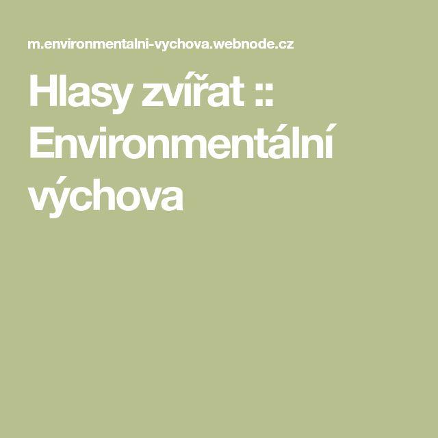 Hlasy zvířat :: Environmentální výchova