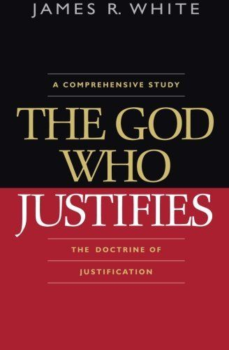 The God Who Justifies Brand: Bethany House Publishers