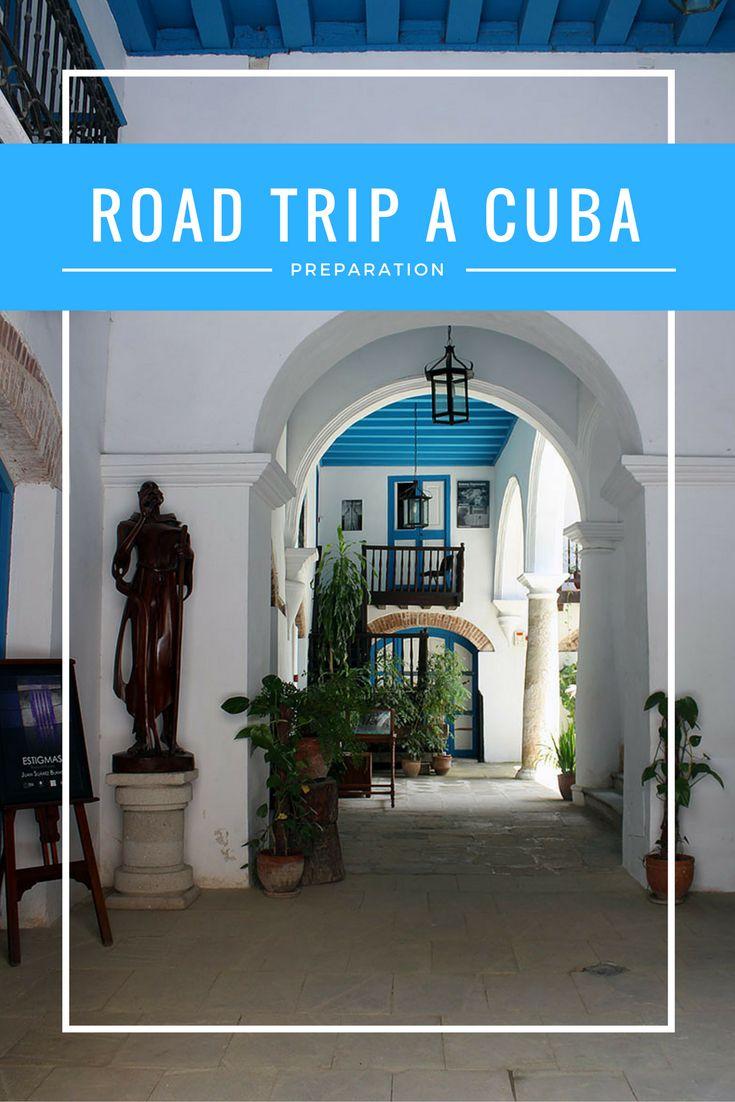 Road trip à Cuba - Préparation