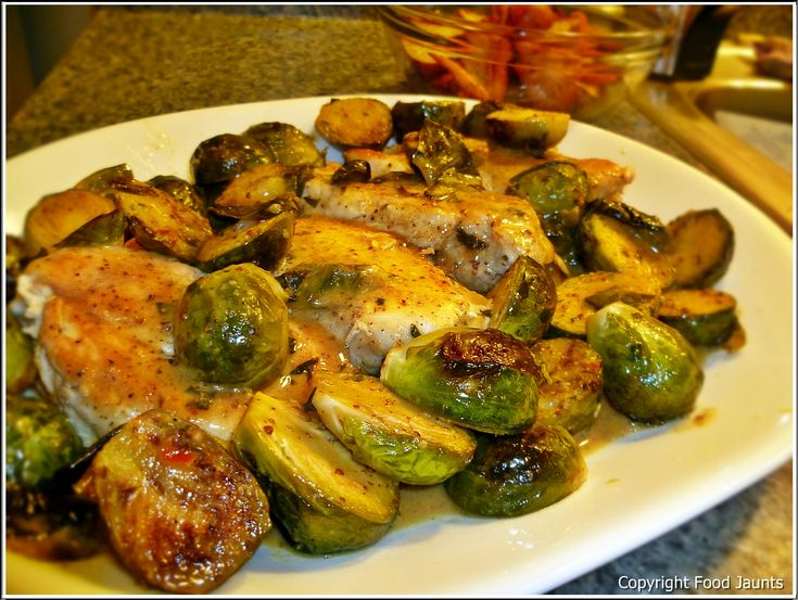 Recipe: Chicken with Roasted Brussel Sprouts and Mustard Sauce