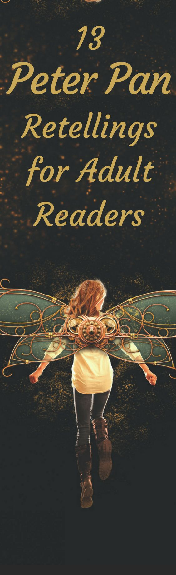 13 fairytale retellings for teens or for adult readers. These Peter Pan retellings are magical stories to escape into! Featuring fantasy books, books with romance, and more.