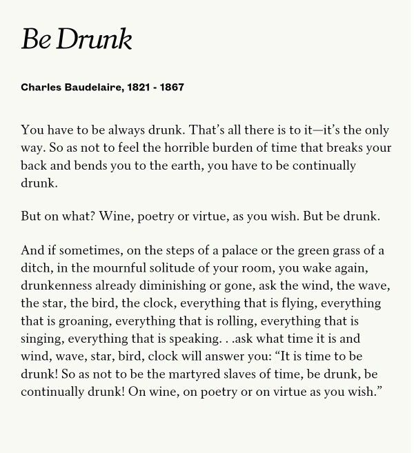 Be Drunk by Charles Baudelaire