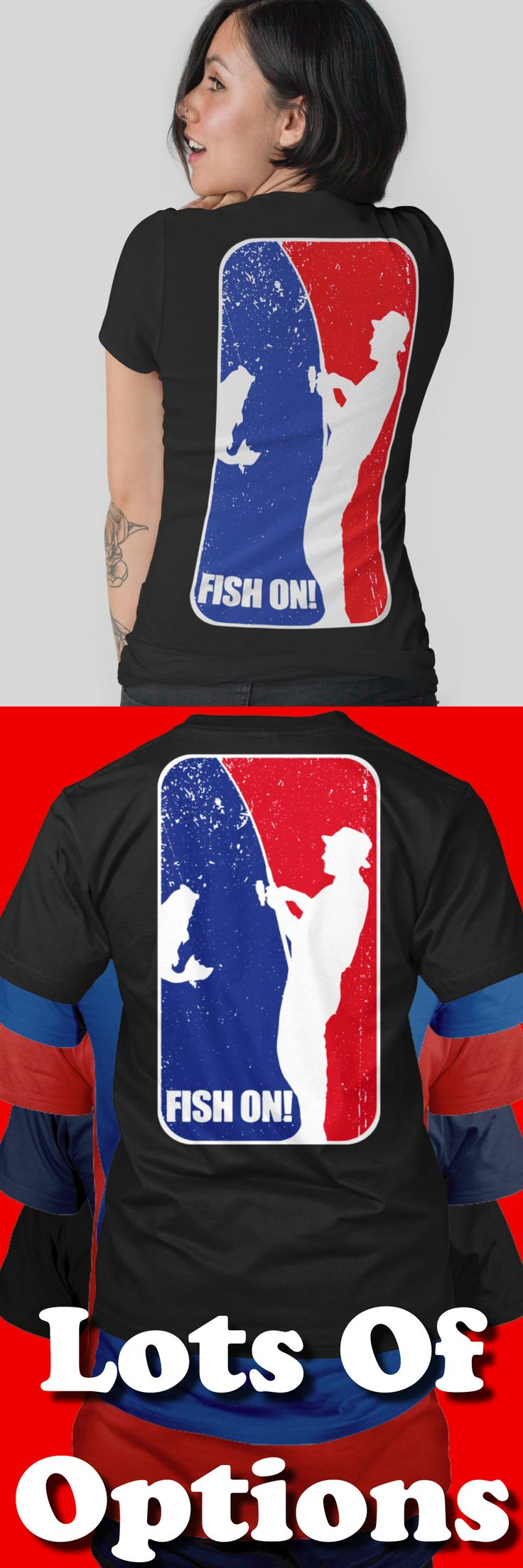 Fishing Shirts: Do You Fish? Fish On! Great Fishing Gift! Lots Of Sizes & Colors. Like Fly Fishing, Net Fishing and Bass Fishing? Strict Limit Of 5 Shirts! Treat Yourself & Click Now! https://teespring.com/WP44-434