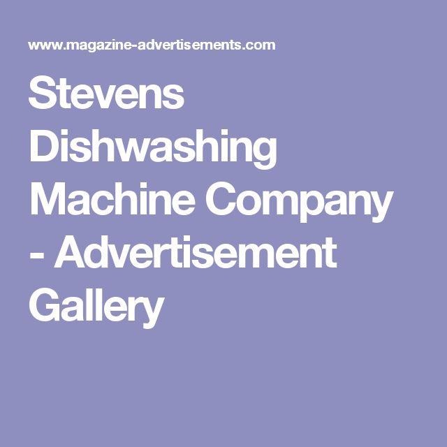 Stevens Dishwashing Machine Company - Advertisement Gallery